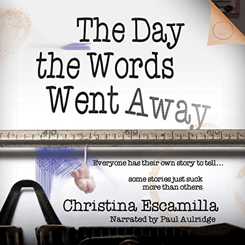 The Day the Words Went Away audiobook cover art