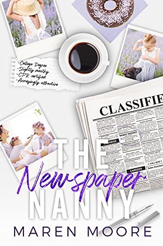 The Newspaper Nanny: A Single Dad Nanny Romance