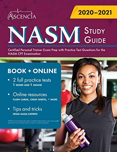 Compare Textbook Prices for NASM Study Guide: Certified Personal Trainer Exam Prep with Practice Test Questions for the NASM CPT Examination  ISBN 9781635307979 by Ascencia
