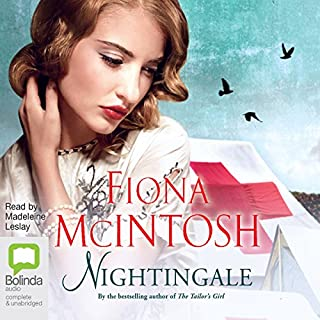 Nightingale                   By:                                                                                                                                 Fiona McIntosh                               Narrated by:                                                                                                                                 Madeleine Leslay                      Length: 13 hrs and 34 mins     21 ratings     Overall 4.1