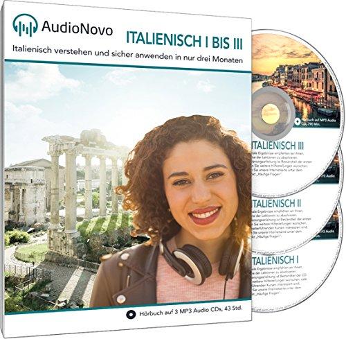 Preisvergleich Produktbild AudioNovo Italienisch IIII für Anfänger und Fortgeschrittene: Schnell und einfach Italienisch lernen (Audio-Sprachkurs 42Std; iOS und Android App inklusive)