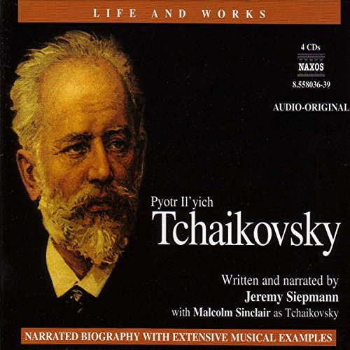 The Life and Works of Tchaikovsky audiobook cover art