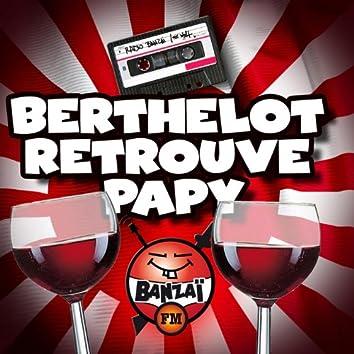 Radio Banzaï : Canulars Téléphoniques : Berthelot retrouve Papy