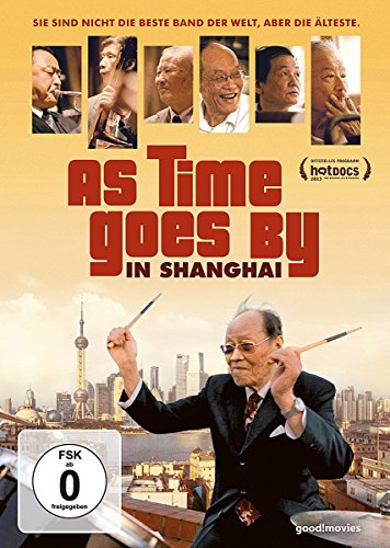 As Time Goes By in Shanghai (OmU)