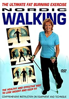 Nordic Walking: The Ultimate Fat Burning Exercise