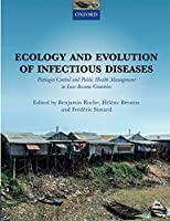 Ecology and Evolution of Infectious Diseases: Pathogen Control and Public Health Management in Low-income Countries
