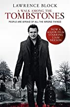 A Walk Among The Tombstones by Lawrence Block (28-Aug-2014) Paperback