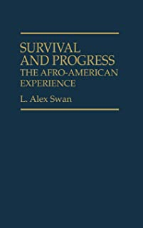 Survival and Progress: The Afro-American Experience