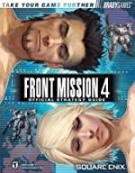 Front Mission® 4 Official Strategy Guide de Rick Barba