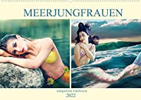 Meerjungfrauen - halbgoettliche Fabelwesen (Wandkalender 2022 DIN A2 quer): Meerjungfrauen fuer Fantasy Fans (Monatskalender, 14 Seiten )