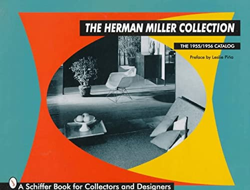 Herman Miller Collection: The 1955/1956 Catalog (Schiffer Book for Collectors and Designers)