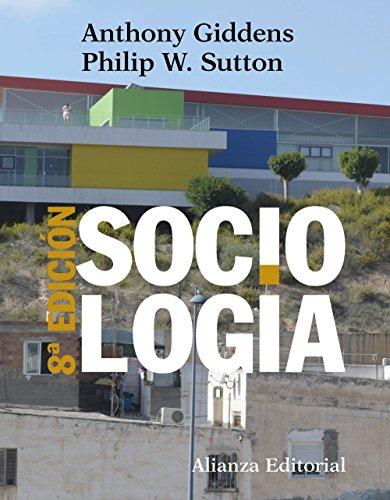 Sociología: 8ª edición (El libro universitario - Manuales)