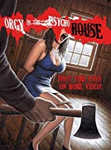 Orgy in the Psycho House by Jaimy Royal