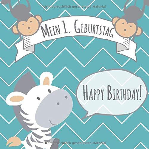 Mein 1. Geburtstag: Gästebuch zum Eintragen - schöne Erinnerung an den 1. Geburtstag für Junge &...