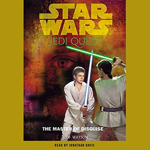 Star Wars: Jedi Quest, Book 4: The Master of Disguise audiobook cover art