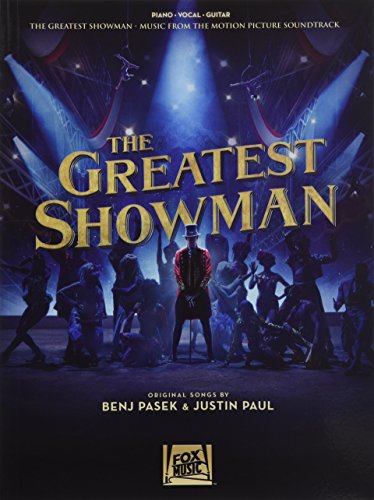 The Greatest Showman -For Piano, Voice & Guitar- (Book): Buch für Klavier, Gesang, Gitarre: Music from the Motion Picture Soundtrack
