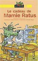 Ratus Poche: Le cadeau de Mamie Ratus