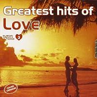 Audio Cd - Greatest Hits Of Love #03 (1 CD)