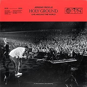 Holy Ground (Live Around the World)