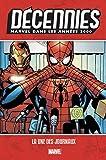 Décennies - Marvel dans les années 2000 - La une des journaux