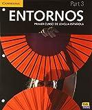 Entornos Beginning Student's Book Part 3 plus ELEteca Access + Online Workbook (Spanish Edition)