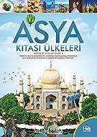 Asya Kitasi Ülkeleri - Ülkeler ve Kitalar Atlasi 4
