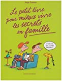 Pt livre pour mieux vivre le secrets de famille (le)