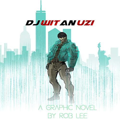 Dj Wit an Uzi audiobook cover art