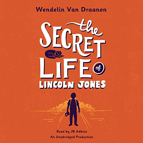 The Secret Life of Lincoln Jones  By  cover art