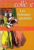 Les Femmes savantes de Molière ( 1 décembre 1999 )