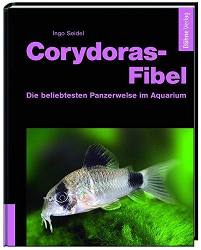 Corydoras-Fibel - Die beliebtesten Panzerwelse im Aquarium