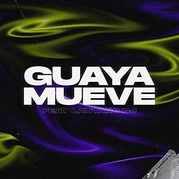 Guaya Mueve (Remix)
