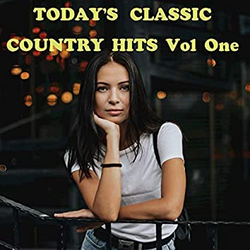 TODAY'S CLASSIC COUNTRY HITS,  Vol. 1