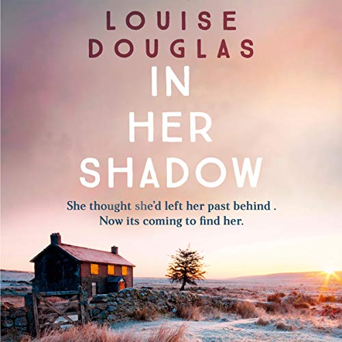 In Her Shadow Audiobook By Louise Douglas cover art