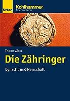 Die Zahringer: Dynastie Und Herrschaft (Urban-taschenbucher)