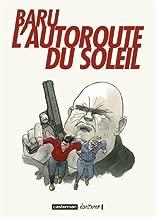 L'autoroute du soleil (French Edition)