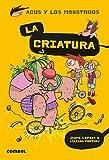 La Criatura: 18 (Agus y los monstruos)