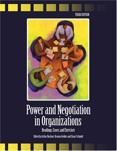 Power And Negotiation In Organizations: Readings, Cases...
