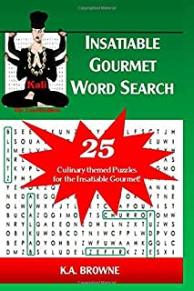 Insatiable Gourmet Word Search: Kali: The Food Goddess