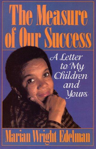The Measure of our Success: A Letter to My Children and Yours (English Edition)