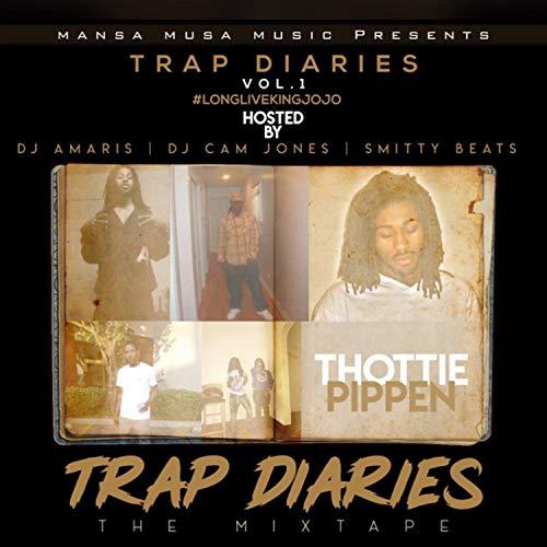 Trap Diaries Vol.1 (Long Live King Jojo) [Explicit]
