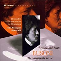 Busoni: Brautwahl and Geharnischte Suites
