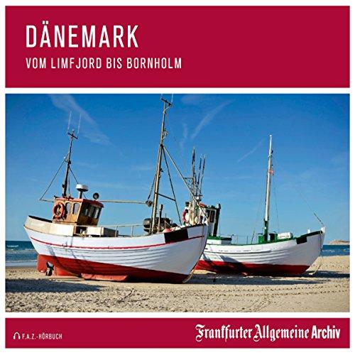 Dänemark: Vom Limfjord bis Bornholm