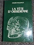 Tete d'obsidienne in-8, broché, 279pp a la fin de l'ouvrage carnet de photographies en noir et blanc comprenant 47 illustrations hors texte.