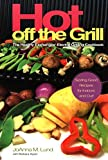 Hot Off The Grill: The Healthy Exchanges Electric Cookbook (Healthy Exchanges Cookbooks) (English Edition)