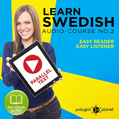 Couverture de Learn Swedish Easy Reader - Easy Listener - Parallel Text - Swedish Audio Course No. 2