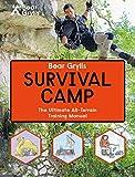 Grylls, B: Bear Grylls World Adventure Survival Camp (Bear Grylls Books)