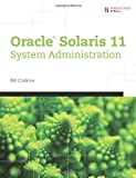 Oracle Solaris 11 System Administration: Fundamentals v. I
