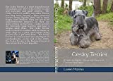 Cesky Terrier: A Guide for Owners, Prospective Owners & Conformation Judges (English Edition)