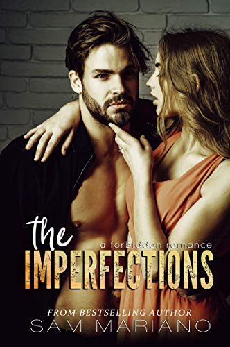 The Imperfections: A Forbidden Romance